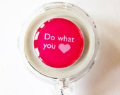 Badge Reel, Do What You Love, ID Badge Holder, Retractable id, Badge clip, Name Tag, id badge clip, Pink