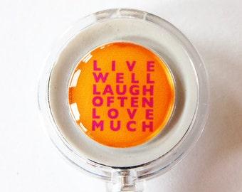 ID Badge Holder, Humor, Retractable id, Badge clip, Orange, Live Well, Laugh Often, Love Much, lanyard (1403)