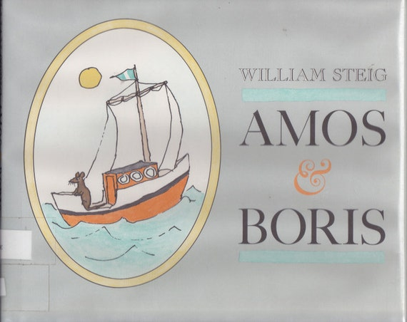 William Steig vintage kids book Amos and Boris, delightful story of whale and mouse friendship, moral tale that no one is too small to help