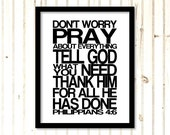 Philippians 4:6 Dont Worry Pray Printable Digital Download Wall Art jpg Scripture Print INSTANT DOWNLOAD