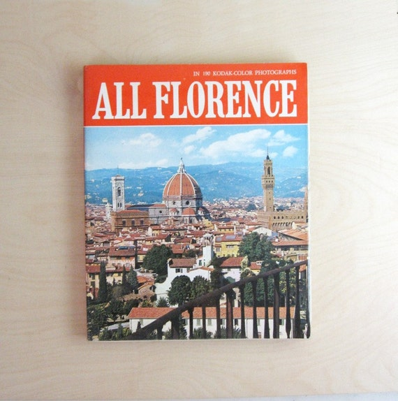 All Florence - Vintage Travel Guide - Coffee Table Book - Kodak Color Photography Book - Tuscany Italy Tourist Guide - Italian Travel Book