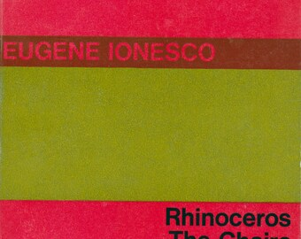 Rhinoceros, The Chairs, and The Lesson (Penguin Plays) by Eugene Ionesco