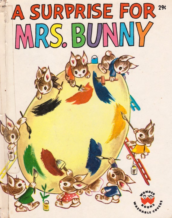 A Surprise for Mrs. Bunny by Charlotte Steiner