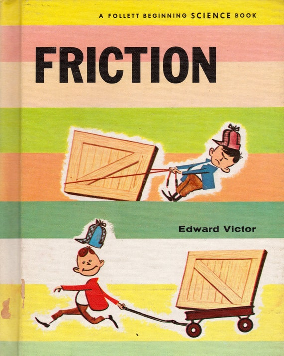 Friction by Edward Victor, illustrated by Mel Hunter