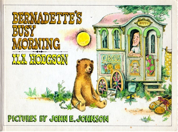 Bernadette's Busy Morning by Ila Hodgson, illustrated by John E. Johnson