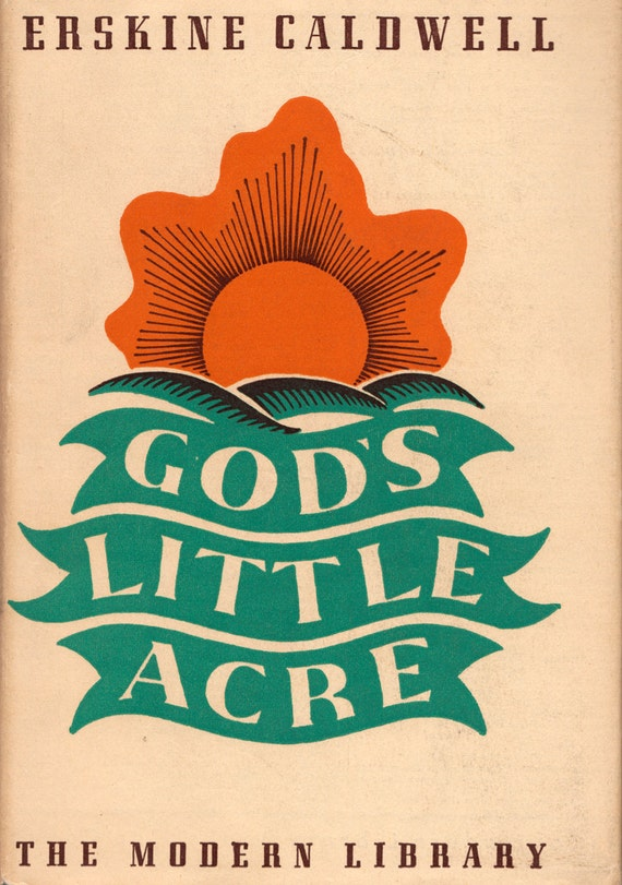 God's Little Acre - a vintage book by Erskine Caldwell