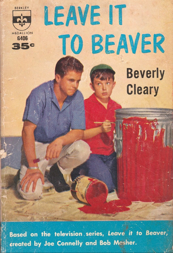 Leave it to Beaver by Beverly Cleary