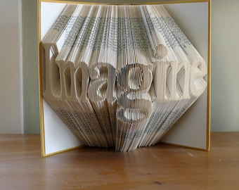 Best Selling Items - Unique Present - Custom Folded Book Sculpture -  Imagine - Your Choice of Words - Unique Boyfriend Girlfriend Gift