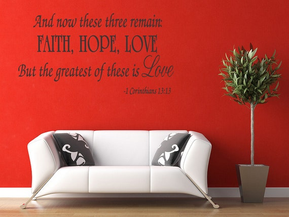 Faith Hope Love - Wall Quote Decal Corinthians Religion Wall Lettering Home Decor Vinyl Sticker (a46)