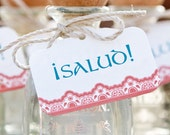 RESERVED for Andrea: Salud Tags