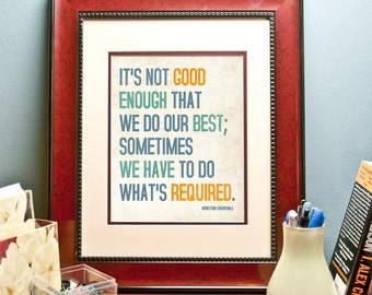It's not good enough that we do our best - Winston Churchill Inspirational Quote. Decoration print (poster)