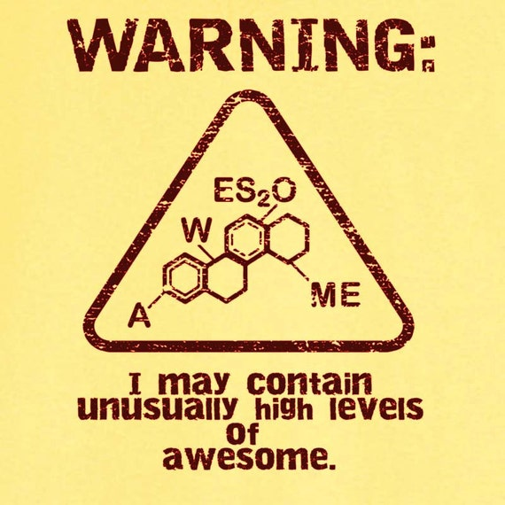 WARNING: Unusually High Levels of Awesome Funny Novelty T Shirt Z12179