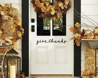 Give Thanks. Thanksgiving Front Door Vinyl Decal