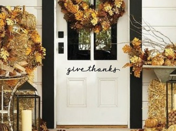 Give Thanks. Thanksgiving Front Door Vinyl Decal
