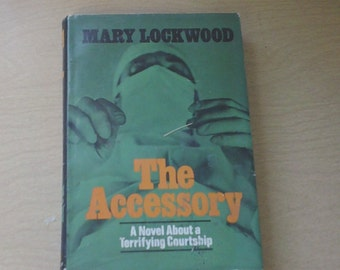 The Accessory by Mary Lockwood - vintage 1968 hardcover suspense novel