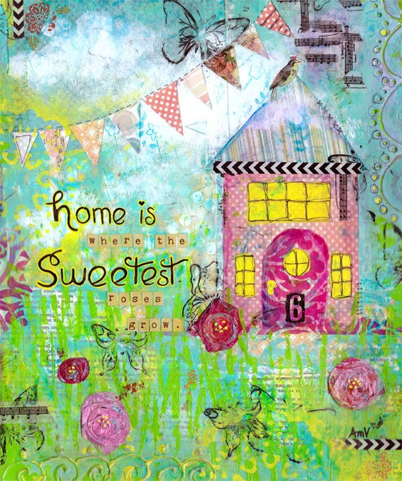 Folk Art Original Mixed Media Collage Painting Home is Sweetest Whimsical Wall Art on Canvas