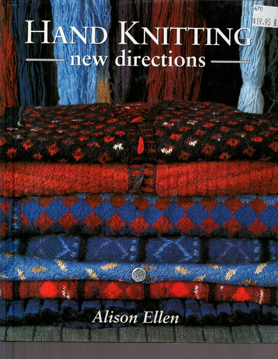 Hand Knitting New Directions Book - Perfect Condition