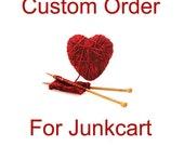 Custom Order for Junkcart