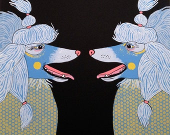 Poodles - Large Limited Edition Screen Print Art / Poster