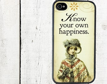 Jane Austen iPhone Case, iPhone 4 Case, Know Your Own Happiness, Sense and Sensibility - iPhone 5 Case - iPhone 4,4s - Galaxy s3 s4 s5