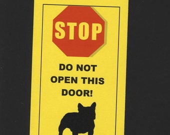 Man Eating French Bulldog Inside,  Be Afraid - Fun Sign Keeps your Frenchie Safe