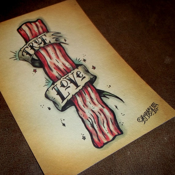 Bacon The True Love Traditional Tattoo Flash 5x7 Art Print By
