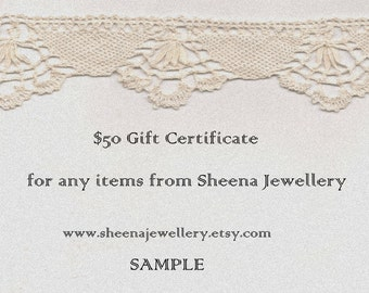 50 dollar gift certificate gift card for Sheena Jewellery