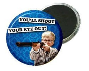 Magnet - A Christmas Story - You'll shoot your eye out -blue
