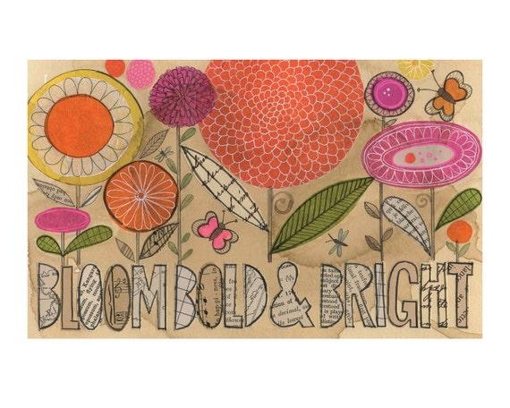 Bloom Bold & Bright - 10 x 8 GICLEE PRINT, typographic, botanical collage, Susan Black