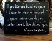 If you live one hundred years Wood Wall Sign Wall Decor Painted Wood