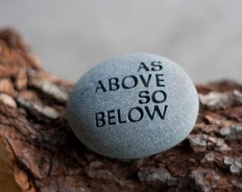 As above so below - engraved beach pebble