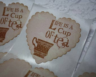 Vintage Style Handmade Sticker Seals - Life is a cup of tea - Teacup - Teaparty