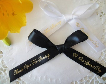 Thank You For Sharing Our Special Day Favor Ribbons - 50 Ribbons