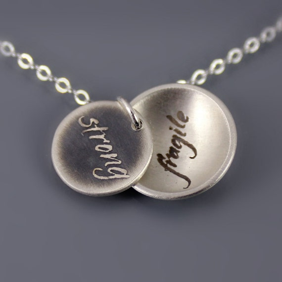Sterling Silver Strong/ Fragile Necklace - inspirational words