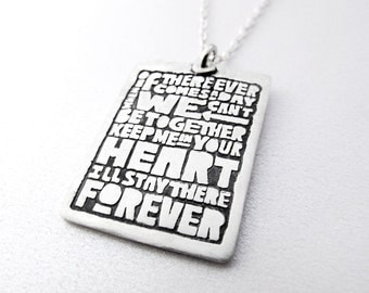 Friendship, love necklace, If there ever comes a day, quote jewelry
