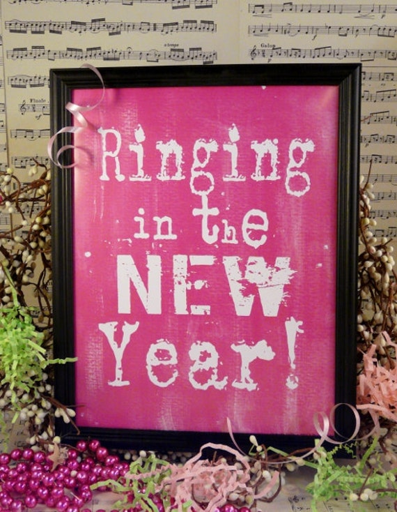 Ringing in the New Year Pink sign digital   - uprint instant download vintage art words primitive paper old pdf 8 x 10 frame saying
