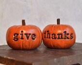 Thanksgiving Fall gift ideas ... give thanks ... handmade keepsake clay pumpkins ... Word Pumpkins ...orange