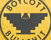 Boycott BS Screenprint