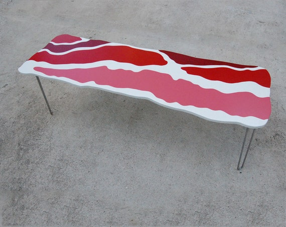Bacon As Furniture