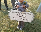 Here Comes My MOMMY - Wedding Signs- REVERSIBLE - Flower Girl Ring Bearer 10x24 Personalized Wedding Signs
