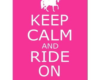 Keep Calm and Ride On - 11x14 Quote Print with Horse Silhouette - Equestrian, Horses - CHOOSE YOUR COLORS