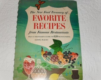 Vintage 60s Cookbook, New Ford Treasury of Favorite Recipes from American Restaurants, Traveler's Guide