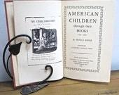 American Children Through their Books 1700 to 1835 1948 M Kiefer