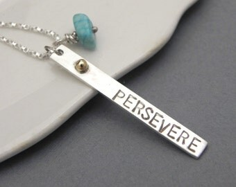 Persevere Inspirational Inscription Necklace - Handmade Sterling Silver 14k Gold and Turquoise Pendant