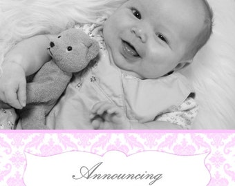 Birth Announcement Design or Adoption Announcement Design, CUSTOM for YOU - 5x7 photo card - pink damask sample