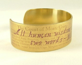 Quote Bracelet - The Count of Monte Cristo Alexandre Dumas - Book Classic - Bookish Literary Gifts - Cuff Bracelet - Book Lover Gift Jewelry