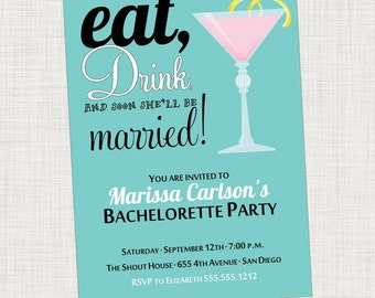 Bachelorette Party Invitation, Eat Drink and Be Married - Printed or Digital File
