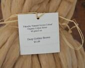 Organic Cotton Sliver Roving 2 0z Natural Color Deep Golden Brown