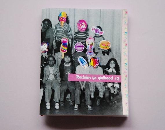 Reclaim Yr Girlhood Zine issue 2