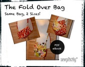 PDF PATTERN - Fold Over Bag